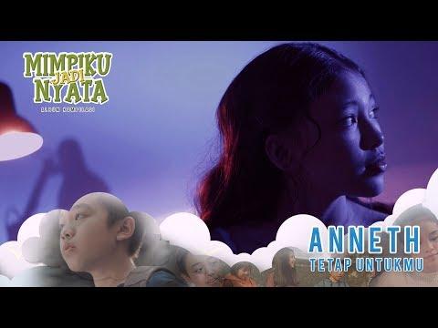 Tetap Untukmu - Anneth (Official Music Video).mp3