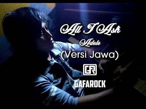 ALL I ASK Adele Versi Jawa - ISIH NGENTENI [ Gamelan Cover ] Gafarock