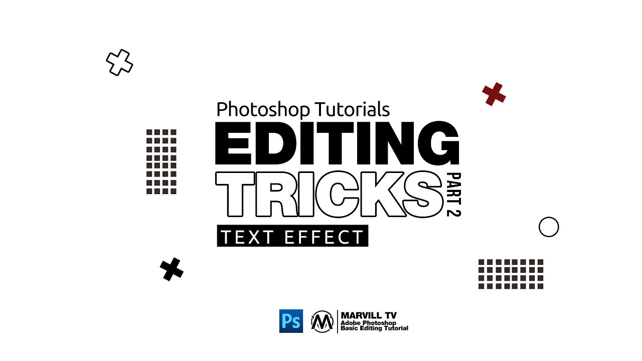 Adobe Photoshop : Editing Tricks Tutorial | Text Effect
