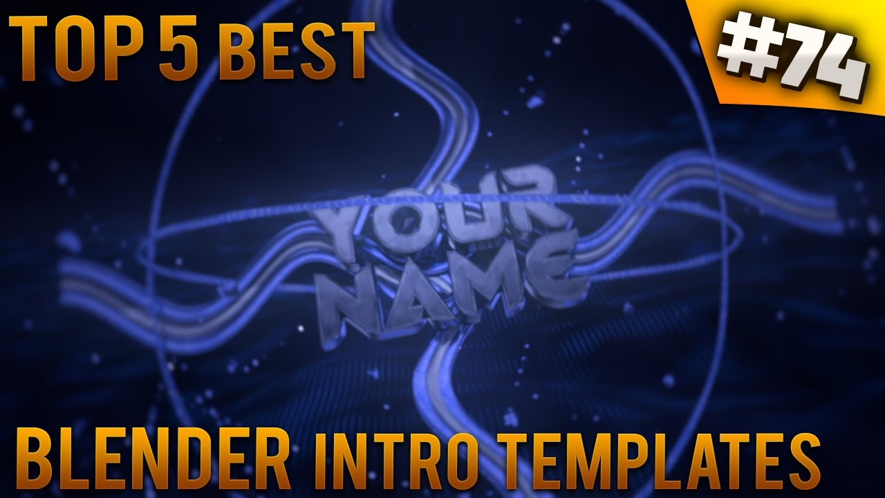 TOP 5 Best Blender Intro Templates 74 Free Download