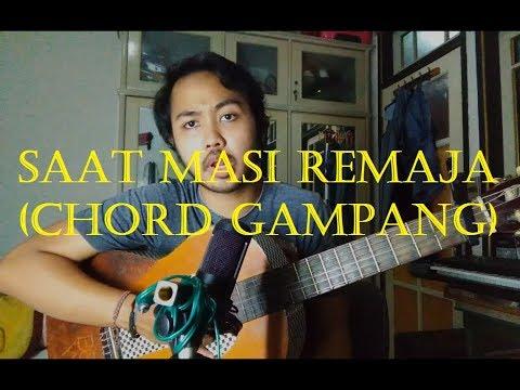 Chord Gampang (Dulu Kita Masih Remaja) By Arya Nara (Tutorial)
