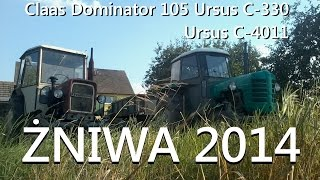 Żniwa 2014 ☆ Pszenica Ozima ☆ Claas Dominator 105 URSUS C-330 URSUS C-4011 ☆-Prace Polowe 2014
