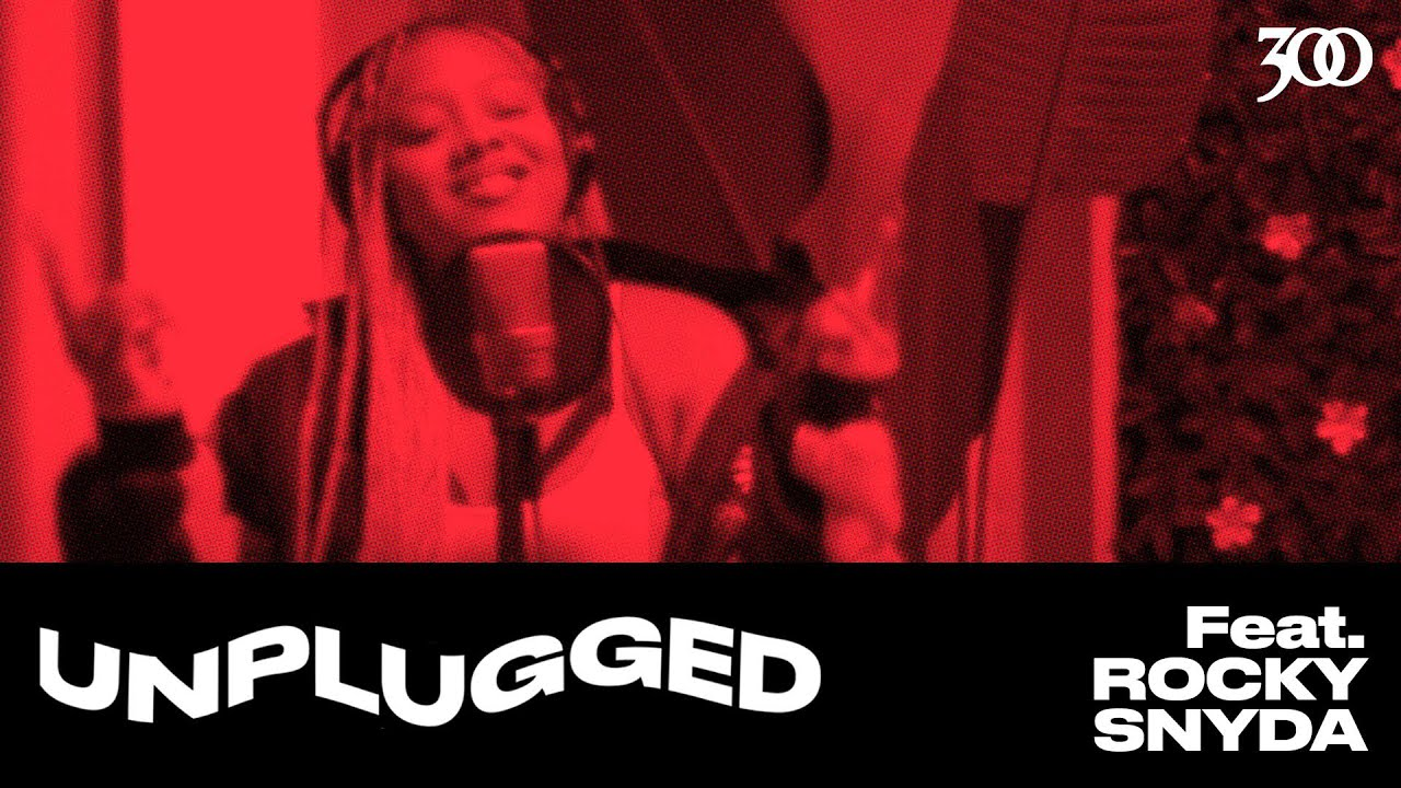 300 UNPLUGGED Presents Rocky Snyda [Season 3]