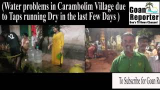 Goan Reporter News:With Taps running dry locals run to Village Well for water in Carambolim Village