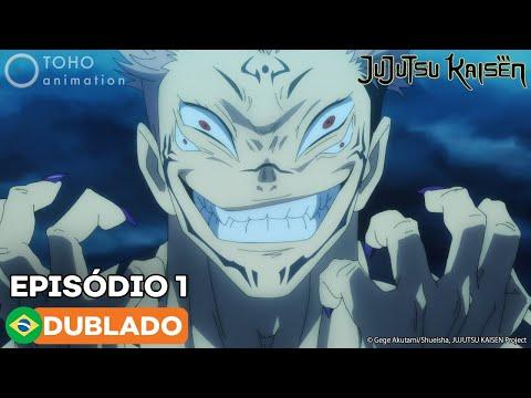 JUJUTSU KAISEN - Episódio 1 (Dublado)