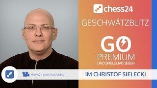 Geschwätzblitz mit IM Christof Sielecki (ChessExplained) - 14.03.2018