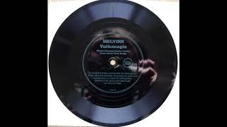 """MELVINS - Yuthanagia (7"""" Flexi, 1990)"""