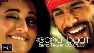 Video Gandi Baat | R.. Raj Kumar | DJ Xylo Remix download MP3, 3GP, MP4, WEBM, AVI, FLV Juli 2018