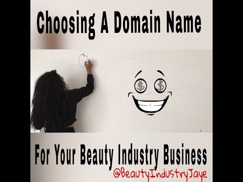 Beauty Industry Expert Jaye Renee'- 6 Tips For Choosing a Domain Name for your Beauty Business