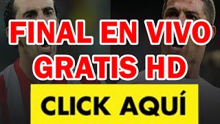 FINAL CHAMPIONS LEAGUE EN VIVO POR INTERNET