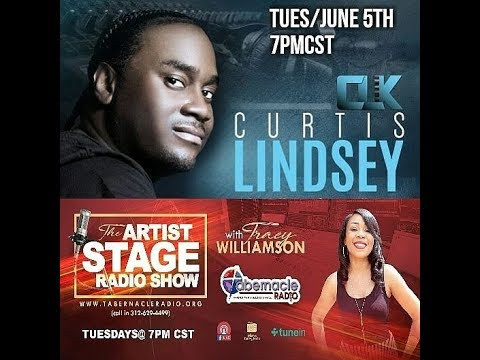 Curtis Lindsey Interview w/host Tracy Williamson on The Artist Stage Radio Show