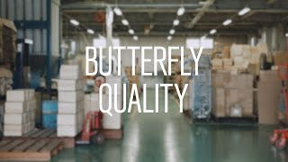 BUTTERFLY QUALITY