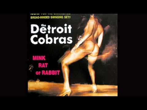 The Detroit Cobras - I'll Keep Holding On