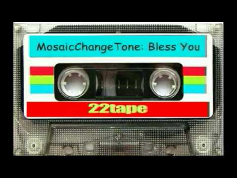 22tape: bless you