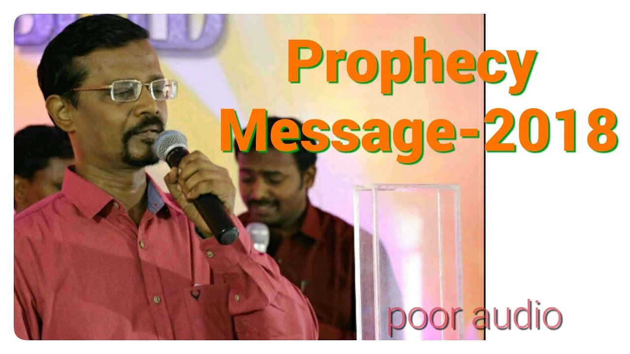 VINCENT SELVAKUMAR PROPHECY MESSAGE -2018