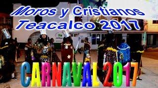 Moros y Cristianos en Santa Apolonia Teacalco 2017