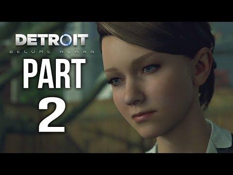 DETROIT BECOME HUMAN Gameplay Walkthrough Part 2 | KARA
