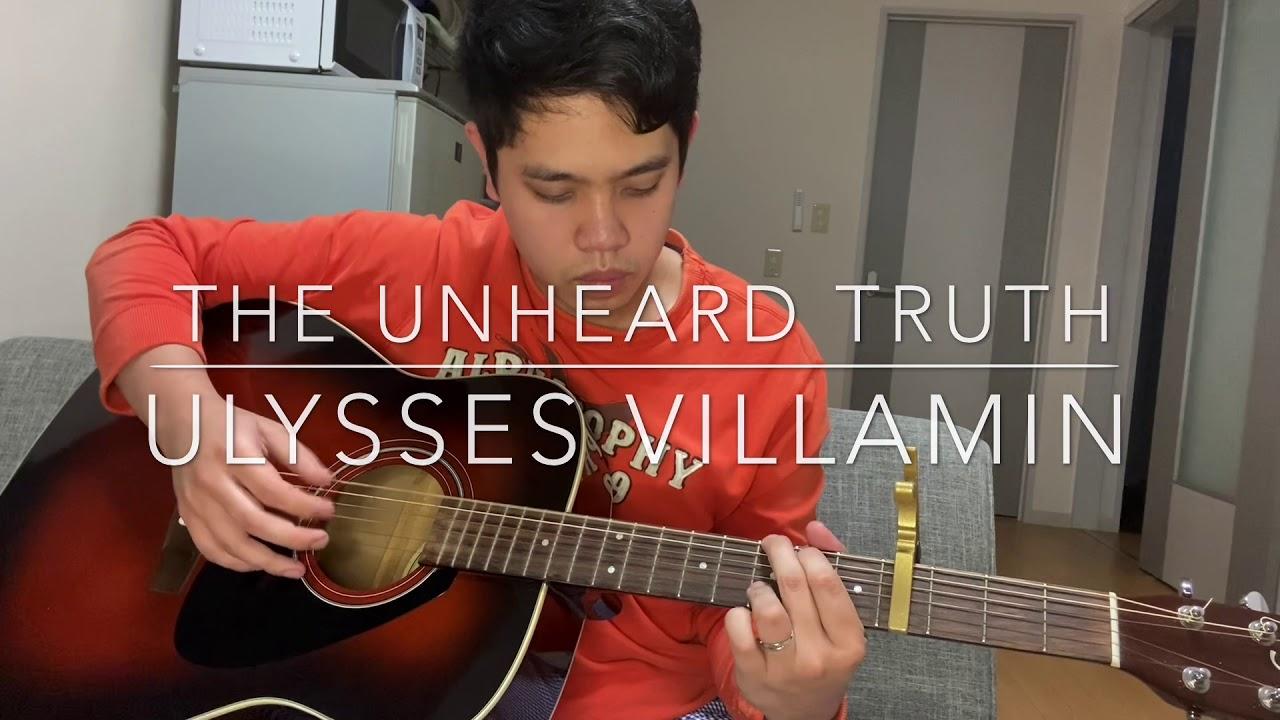 Download Bro.Ulysses Villamin - The Unheard Truth  (Fingerstyle Cover)