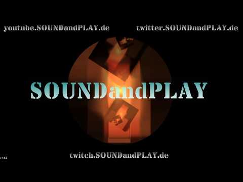 🔴 SOUNDandPLAY on AIR - 18:00Uhr to 24:00 !! all copyright free sounds #015