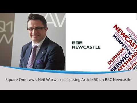 Square One Law's Neil Warwick discussing Article 50 on BBC Newcastle