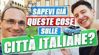 5 Cose Che Non Ti Dicono Sulle Città Italiane | Imparare l'Italiano