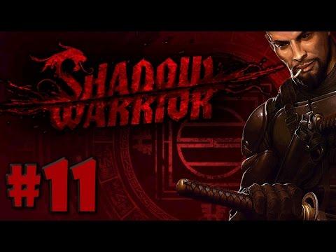 Shadow Warrior - Zilla's Shipyard #11