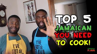 TOP 5 Jamaican Diṡhes YOU NEED TO KNOW how to cook!