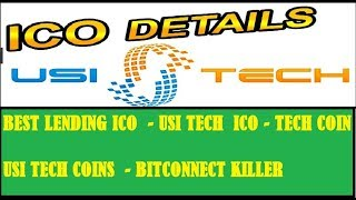 BEST ICO TO INVEST - USI TECH ICO - TECH COINS - BITCONNECT KILLER