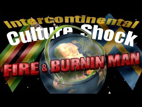 Fire & Burning Man - Fire In Africa - Intercontinental Culture Shock
