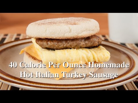 40 Calorie Per Ounce Homemade Hot Italian Turkey Sausage (Med Diet Ep. 109) DiTuro Productions
