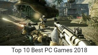 Top 10 Best PC Games 2018 (Amazing HD Graphics Games)