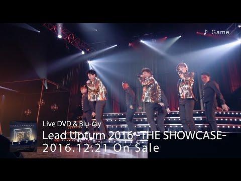 DVD/Blu-ray「Lead Upturn 2016 〜THE SHOWCASE〜」ダイジェスト