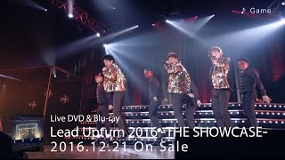Live DVD&Blu-ray 「Lead Upturn 2016 〜THE SHOWCASE〜」 2016年12月21...