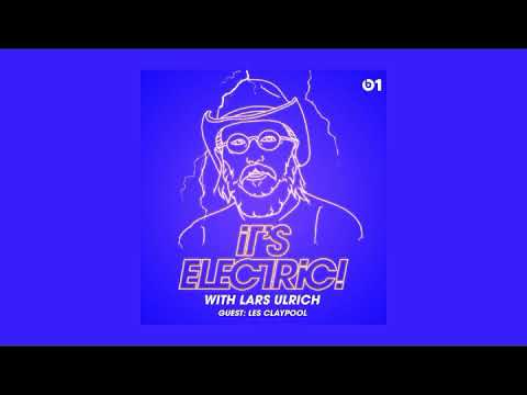 beats 1   It's Electric with Lars Ulrich   Episode 22 Les Claypool   #20171001