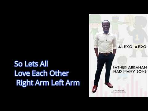 Father Abraham Had Many Sons By Alexo Aero
