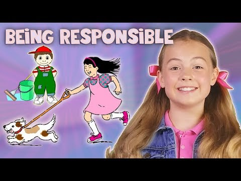 Being Responsible Responsibility Song, Kids and Toddlers