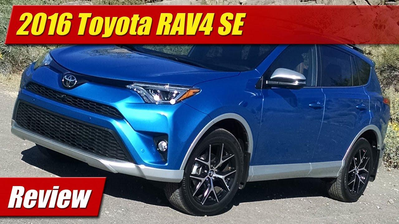 2016 Toyota Rav4 Se Review