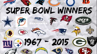 All Of The NFL Superbowl Winners 1967 - 2015