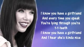 Gambar cover Carly Rae Jepsen - I Know You Have a Girlfriend (Lyrics)