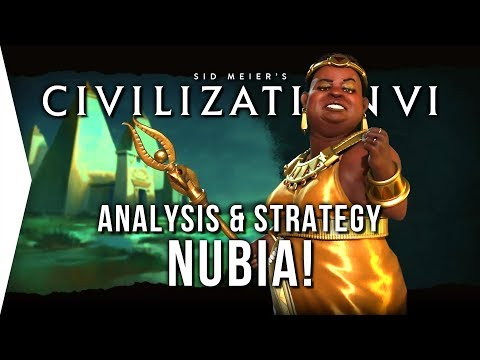 Civilization VI ► Nubian DLC Overview, Analysis & Strategy! - [Civ 6 Nubia]