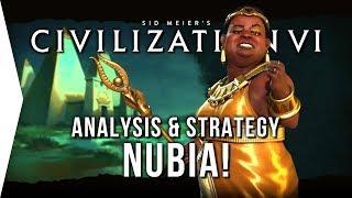 Civilization VI ► Nubian DLC Overview, Analysis & Strategy! - [Civ 6 Nubia]