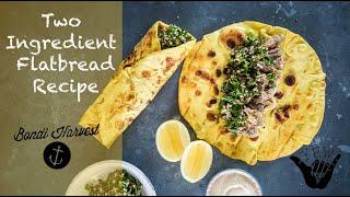 Simple Two Ingredient Flatbread Recipe