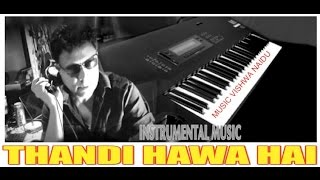 THANDI HAWA HAI  INSTRUMENTAL MUSIC  STUDIOVTC AUSTRALIA
