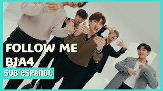 [SUB ESPA?OL]B1A4 - Follow Me (Romaji + Kanji)