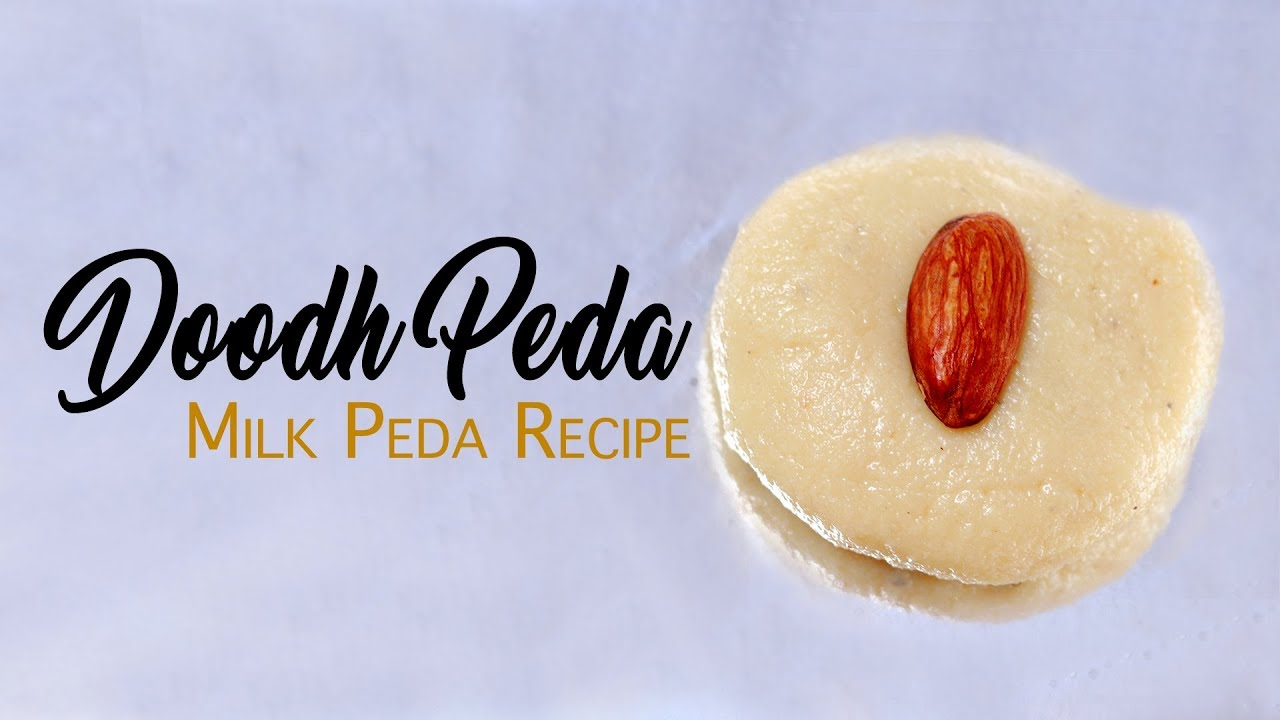 Home Made Doodh Peda Recipe Without Condensed Milk Easy And Simple Sweet Recipes Wow Recipes