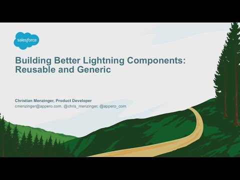 Building Better Lightning Components: Reusable and Generic (1)