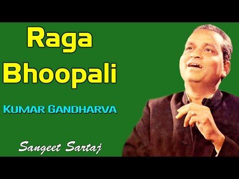 Raga Bhoopali | Kumar Gandharva| Sangeet Sartaj - Kumar Gandharva