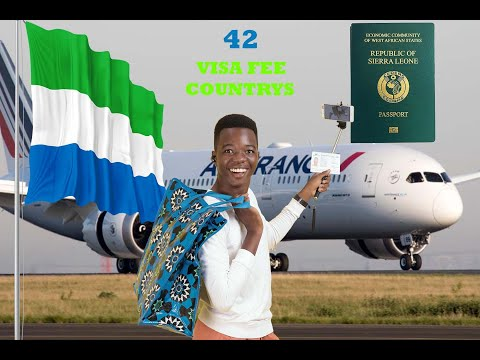 VISA FREE COUNTRIES FOR SIERRA LEONEANS 2020| Countries Sierra Leoneans Can Visit Without Visa