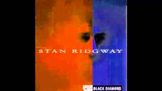 Stan Ridgway -  As I Went Out One Morning