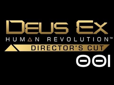 Deus Ex: Human Revolution - Directors Cut - #001 |